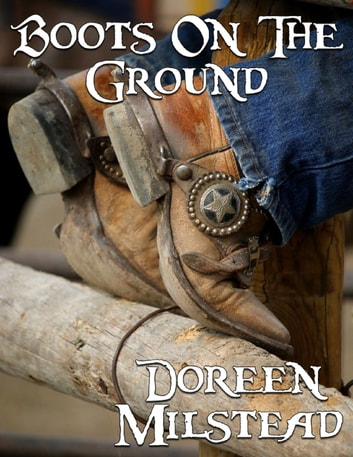 Boots On the Ground ebook by Doreen Milstead