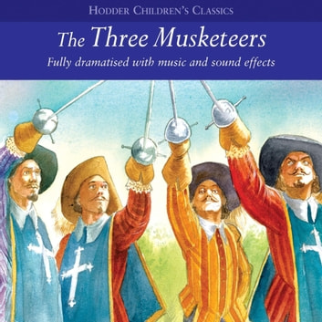 The Three Musketeers audiobook by Arcadia