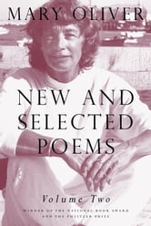 New and Selected Poems, Volume Two ebook by Mary Oliver