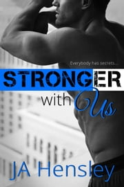 Stronger With Us - Strength Series, #3 ebook by JA Hensley