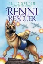 Renni the Rescuer ebook by