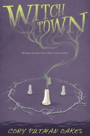 Witchtown ebook by Cory Putman Oakes
