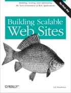 Building Scalable Web Sites ebook by Cal Henderson
