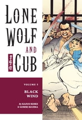 Lone Wolf and Cub Volume 5: Black Wind ebook by Kazuo Koike