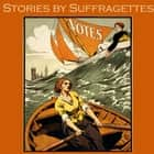 Stories by Suffragettes audiobook by