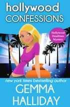 Hollywood Confessions ebook by