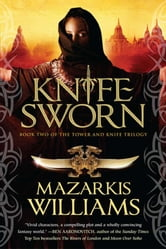 Knife Sworn ebook by Mazarkis Williams