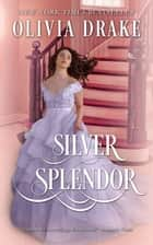 Silver Splendor ebook by