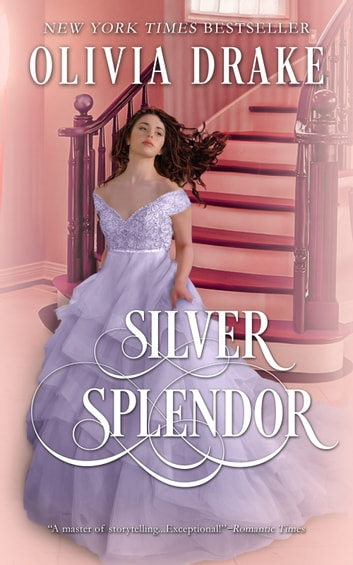Silver Splendor ebook by Olivia Drake