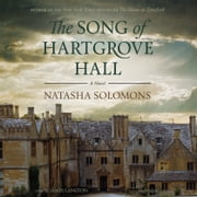 The Song of Hartgrove Hall - A Novel audiobook by Natasha Solomons