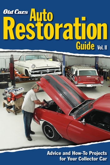 old cars auto restoration guide vol ii ebook by old cars weekly rh kobo com 2015 Mustang 2004 Mustang