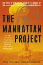 Manhattan Project ebook by Cynthia C. Kelly,Richard Rhodes