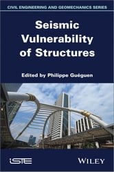Seismic Vulnerability of Structures ebook by Philippe Gueguen