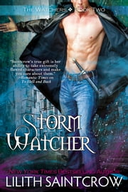 Storm Watcher ebook by Lilith Saintcrow