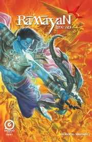 RAMAYAN 3392 AD (Series 1), Issue 1 ebook by Deepak Chopra,Shekhar Kapur,Shamik Dasgupta,Abhishek Singh,Alex Ross