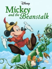 Standard Characters: Mickey and the Beanstalk ebook by Disney Book Group
