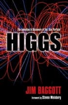 Higgs:The invention and discovery of the 'God Particle' ebook by Jim Baggott