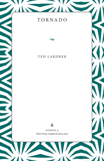 Tornado ebook by Ted Lardner