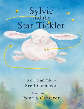 Sylvie and the Star Tickler ebook by Fred Cameron