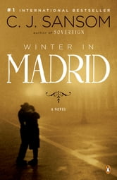 Winter in Madrid - A Novel ebook by C. J. Sansom