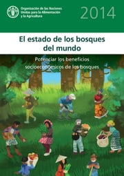 El estado de los bosques del mundo 2014 ebook by FAO