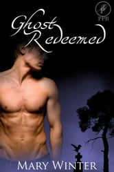 Ghost Redeemed ebook by Mary Winter