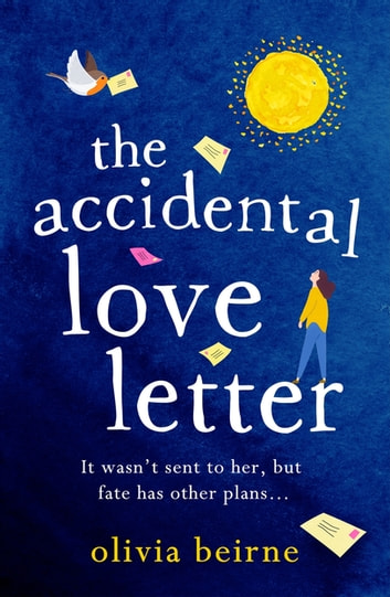 The Accidental Love Letter - The heartwarming new novel from bestselling author Olivia Beirne ebook by Olivia Beirne