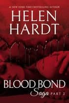Blood Bond: 2 ebook by Helen Hardt