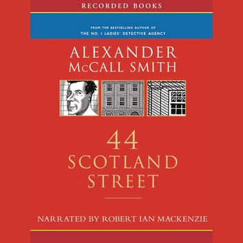 44 Scotland Street audiobook by Alexander McCall Smith