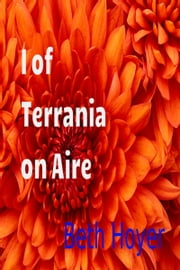 I of Terrania on Aire ebook by Beth Hoyer