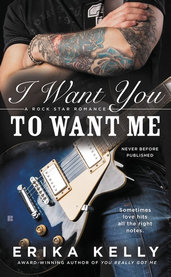 I Want You to Want Me ebook by Erika Kelly