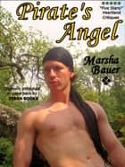 Pirate's Angel ebook by Marsha Bauer