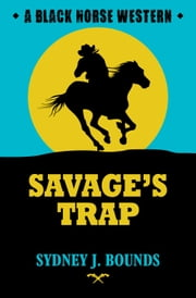 Savage's Trap ebook by Sydney J Bounds