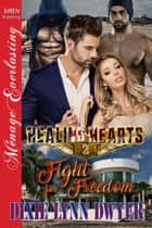 Healing Hearts 2: Fight for Freedom ebook by