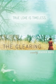 The Clearing ebook by Heather Davis