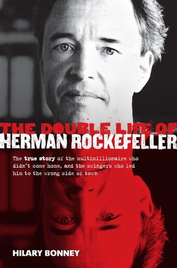 The Double Life of Herman Rockefeller ebook by Hilary Bonney