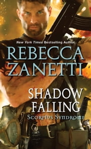 Shadow Falling ebook by Rebecca Zanetti