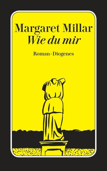Wie du mir ebook by Margaret Millar