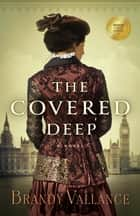 The Covered Deep eBook by Brandy Vallance