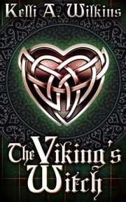 The Viking's Witch ebook by Kelli A. Wilkins