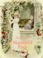 Mansfield Park - (illustré) ebook by Jane Austen