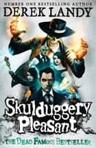 Skulduggery Pleasant (Skulduggery Pleasant, Book 1) ebook by Derek Landy