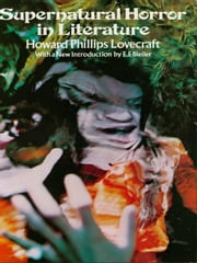Supernatural Horror in Literature ebook by H. Lovecraft