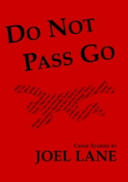 Do Not Pass Go ebook by Joel Lane