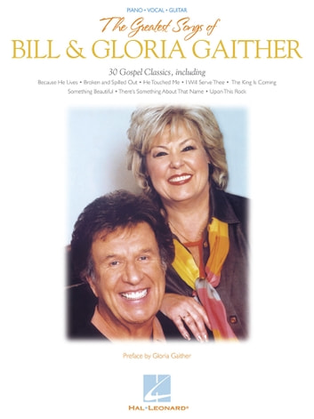 The Greatest Songs of Bill & Gloria Gaither (Songbook) (Musical Scores Songbooks) photo