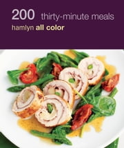 200 Fast Family Favourites - Hamlyn All Colour Cookbook ebook by Emma Jane Frost