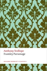Framley Parsonage - The Chronicles of Barsetshire ebook by Anthony Trollope