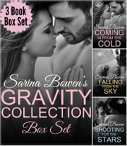 The Gravity Collection - Three Complete Novels ebook by Sarina Bowen
