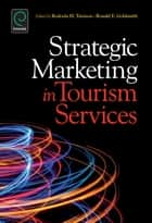 Strategic Marketing in Tourism Services ebook by