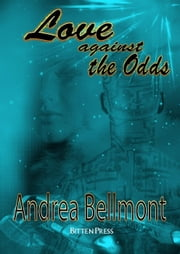 Love against the Odds ebook by Andrea Bellmont